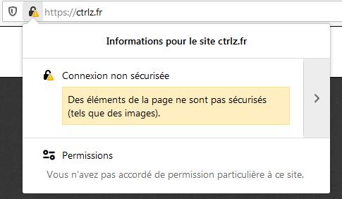 """""""Connexion non sécurisée. Des éléments de la page ne sont pas sécurisés (tels que des images)."""""""